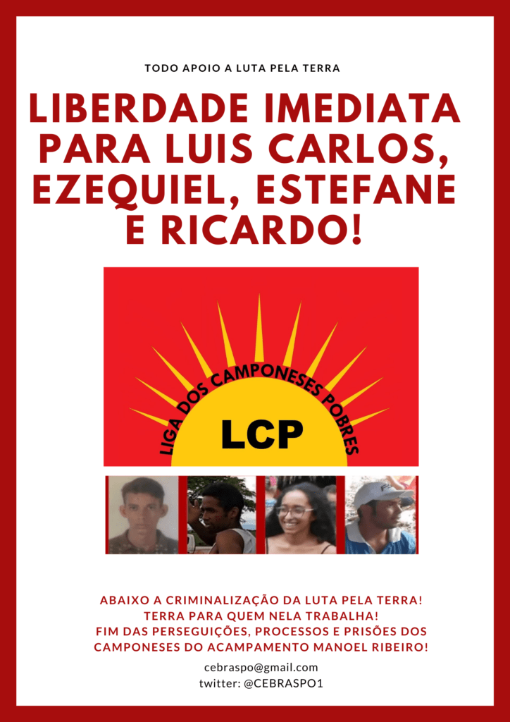 IMMEDIATE RELEASE FOR THE FOUR ACTIVISTS IMPRISONED IN RONDÔNIA  THE POLITICAL PRISONERS OF THE CAMP MANOEL RIBEIRO